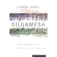 Gilgamesh : A Verse Narrative