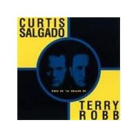 Curtis Salgado & Terry Robb - Hit It 'n' Quit It (Music CD)