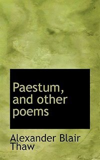 Paestum, And Other Poems