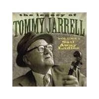 Tommy Jarrell - Legacy Vol.1, The (Sail Away Ladies)