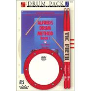 Alfred's Drum Method, Bk 1 : Beginning Drum Pack (book, Pad, And Sticks), Drum Pack (book, Pad, And Sticks)