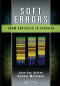 Soft errors are a multifaceted issue at the crossroads of applied physics and engineering sciences