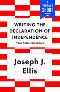 A colorful, enlightening account of how Thomas Jefferson wrote the Declaration of Independence, and the road to July 4: a selection from Joseph J