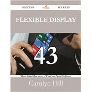 Flexible Display: 43 Most Asked Questions On Flexible Display - What You Need To Know