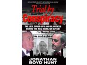 Trial By Conspiracy: Story Of How Mohamed Al-fayed And