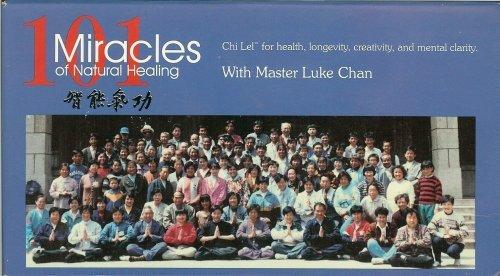 101 Miracles of Natural Healing with Master Luke Chan