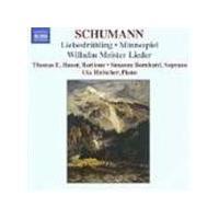 Schumann: Liebsfrühling; Minnespiel; Wilhelm Meister Lieder