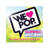 Various Artists - We Love Pop (Summer Anthems) (Music CD)