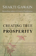 This practical handbook presents Shakti Gawain's definition of prosperity, one that places importance on the fulfillment of our real desires rather than the amount of money we have