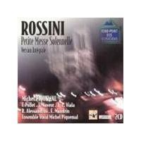 Rossini: Petite Messe Solemnelle
