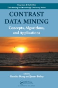A Fruitful Field for Researching Data Mining Methodology and for Solving Real-Life ProblemsContrast Data Mining: Concepts, Algorithms, and Applications collects recent results from this specialized area of data mining that have previously been scattered in the literature, making them more accessible to researchers and developers in data mining and other fields