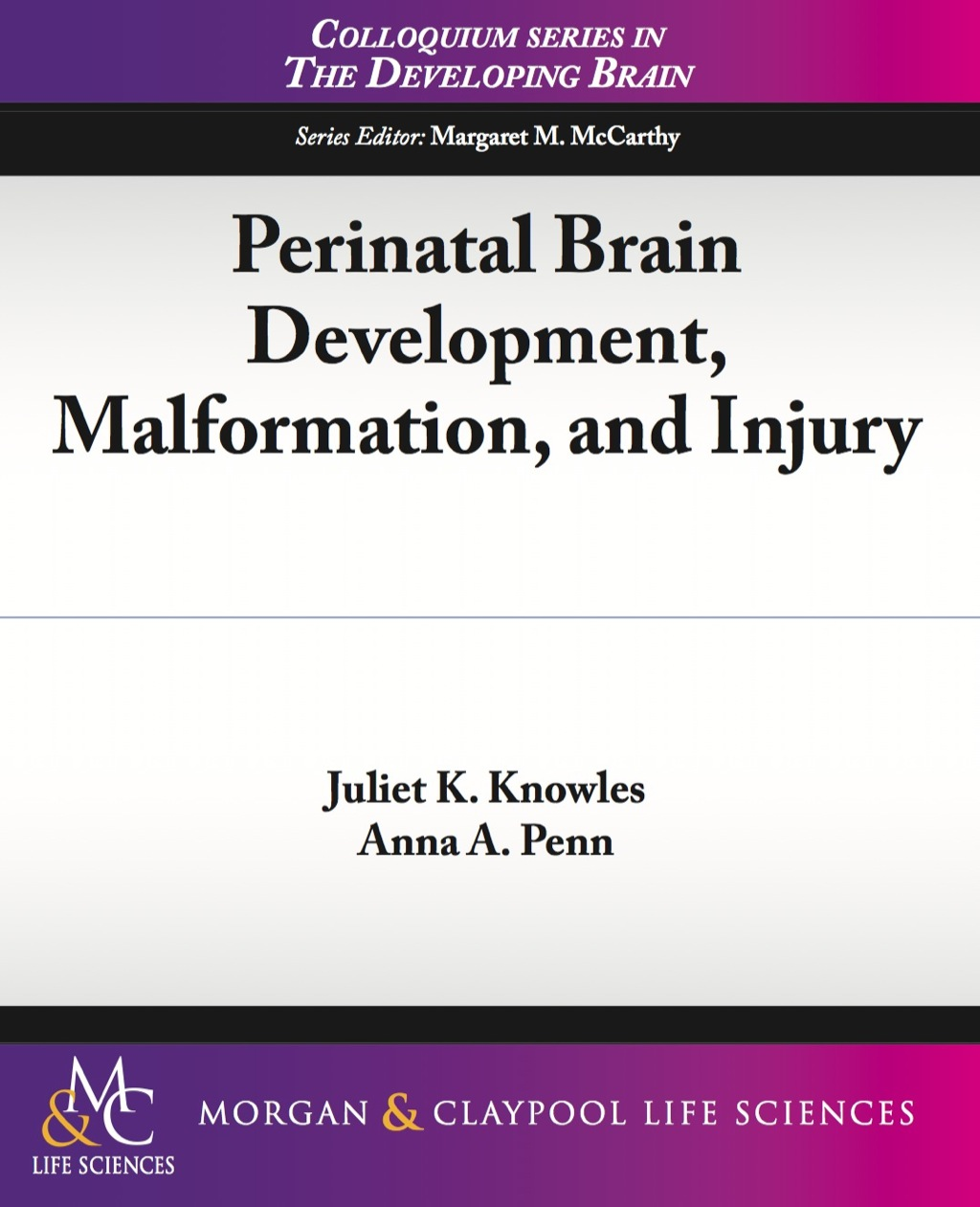 Perinatal Brain Development  Malformation  And Injury (ebook)