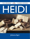Heidi - The Original Classic Edition