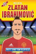 Zlatan Ibrahimovic: Red Devil follows the Swedish superstar on his amazing journey from the tough streets of Malmö to becoming the deadly striker at Manchester United