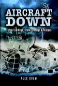 Aircraft Down