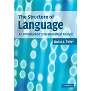 The Structure of Language: An Introduction to Grammatical Analysis