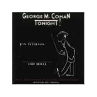 Original Cast Recording - George M. Cohan Tonight!