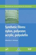 Synthetic Fibres: Nylon, Polyester, Acrylic, Polyolefin