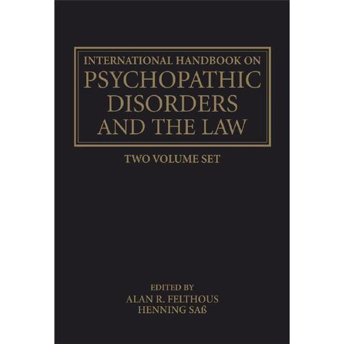 International Handbook on Psychopathic Disorders and the Law