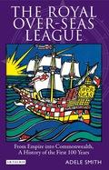 Royal Over-seas League, The