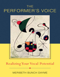The Performer's Voice: Realizing Your Vocal Potential
