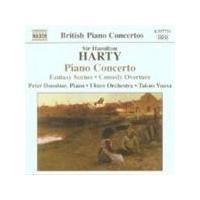 Harty: Piano Concerto; Fantasy Scenes; Comedy Overture