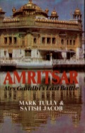On 5th June 1984, the Indian army began its attack on the complex at Amritsar which house the two most sacred shrines Generals who had pledge to minimum force, and on no account to violate the shrines, were not prepared for the fierce and adept resistance they encountered