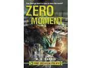 Zero Moment (joshua Files)