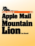 Use Apple Mail in OS X 10.8 Mountain Lion more effectively with real-world advice from Joe Kissell! Perhaps you want to understand the basics of receiving, composing, and sending email--Joe has you covered