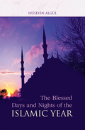 The blessed days, nights, and months are each a distinctive sign of islam