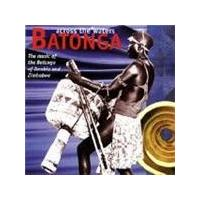 Various Artists - Batonga - Across The Waters (Music CD)