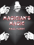"""No recent book on magic … reveals so many inside secrets."" — Martin Gardner.Among veteran magicians, Paul Curry was known for his invention of many new tricks and the imaginative twists he gave old ones"