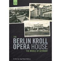 Berlin Kroll Opera House (Music CD)