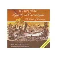 Kurpinski: Zamek na Czorsztynie (Music CD)