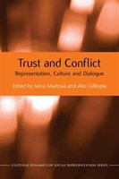 Trust And Conflict: Representation, Culture And Dialogue