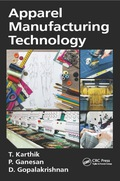 This book aims to provide a broad conceptual and theoretical perspective of apparel manufacturing process starting from raw material selection to packaging and dispatch of goods