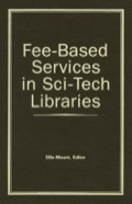 Fee-based Services In Sci-tech Libraries