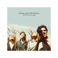 Noah And The Whale - The First Days Of Spring (Music CD)