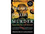 The Art Of Political Murder Reprint