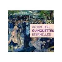 Various Artists - Au Bal Des Guinguetes Eternelles (Music CD)