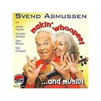 Svend Asmussen - Makin' Whoopee... And Music (Music CD)