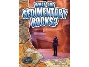 What Are Sedimentary Rocks? Let's Rock! Binding: Paperback Publisher: Crabtree Pub Co Publish Date: 2010/08/01 Synopsis: Examines how sediment from erosion and deposits of organic material are cemented together under pressure to form such rocks as sandstone, shale, limestone, dolomite, chalk, and coal