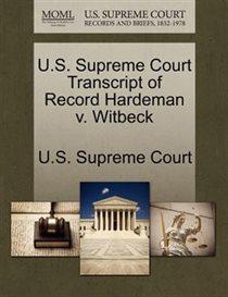 U.s. Supreme Court Transcript Of Record Hardeman V. Witbeck