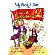 La Loca, Loca Busqueda Del Tesoro / the Mad, Mad, Mad, Mad Treasure Hunt