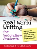Real World Writing For Secondary Students: Teaching The College Admission Essay And Other Gate-openers For Higher Education