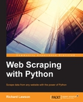 Successfully scrape data from any website with the power of PythonAbout This BookA hands-on guide to web scraping with real-life problems and solutionsTechniques to download and extract data from complex websitesCreate a number of different web scrapers to extract informationWho This Book Is ForThis book is aimed at developers who want to use web scraping for legitimate purposes