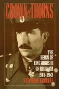 A fascinating biography of Bulgaria's tragic monarch, Boris III, based on private correspondence and extensive interviews with members of the Bulgarian royal family