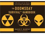 The Doomsday Survival Handbook Binding: Paperback Publisher: Sourcebooks Inc Publish Date: 2012/09/01 Language: ENGLISH Pages: 236 Dimensions: 7.00 x 5.00 x 1.00 Weight: 0.48 ISBN-13: 9781402272233