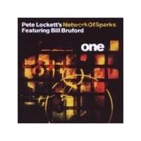 Pete Lockett & Bill Bruford Network Of Sparks - One (Music CD)