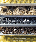 An elevated guide to the craft of pasta-making by rising star chef Thomas McNaughton of San Francisco's hottest Italian restaurant, flour   water